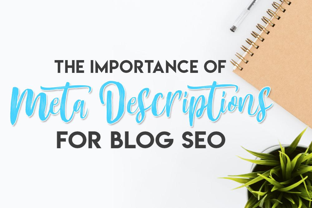 Meta Descriptions for Blog SEO