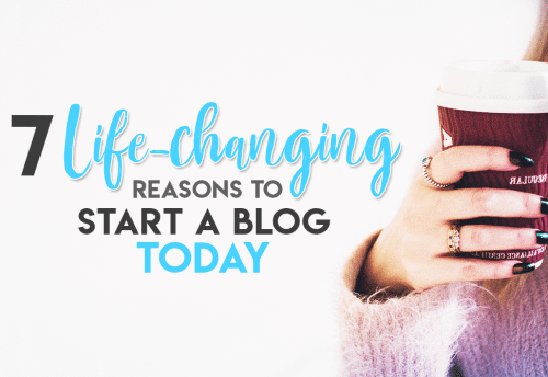 Should I Start a Blog? 7 Life-changing Reasons to Start a Blog Today. Why Start a Blog | Blogging Tips | Online Entrepreneur #bloggingtips