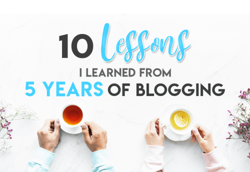 10 Lessons I Learned From 5 Years of Blogging. Blogging Tips for Beginners | Blogging Tips and Tricks | Beginner Blogging Tips | Beginner Blogging Get Started #bloggingtips