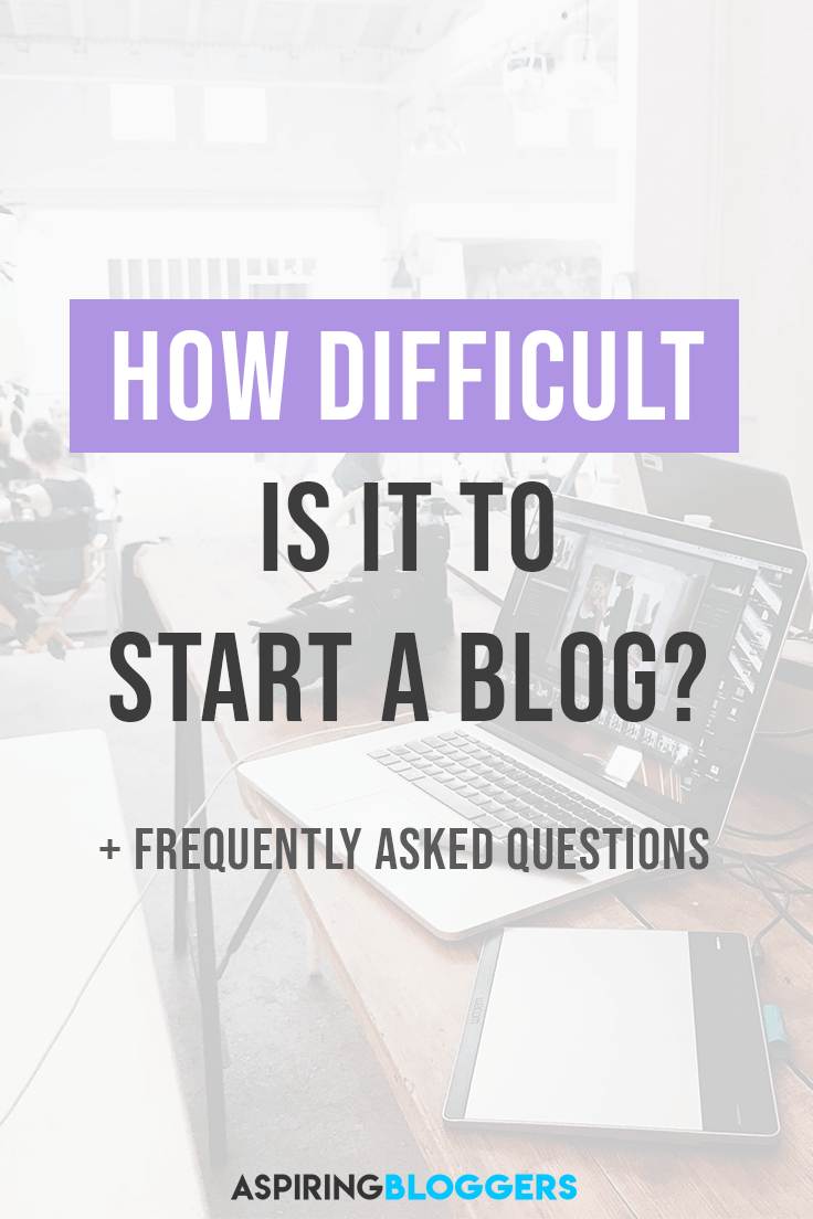How Difficult Is It To Start a Blog? Blogging Tips for Beginners | Blogging Tips and Tricks | Blogging Tips Ideas | Beginner Blogging Tips | Beginner Blogging Get Started | Blogging Mistakes to Avoid #bloggingtips