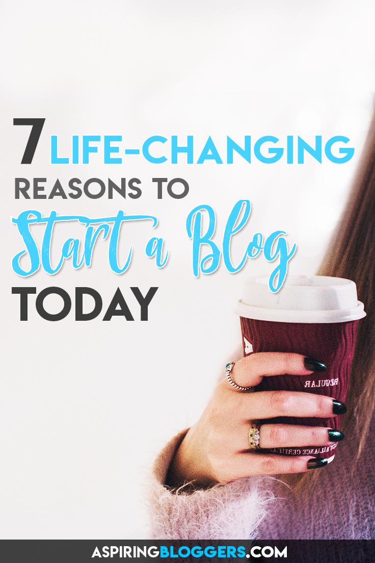 Should I Start a Blog? 7 Reasons Why You Should