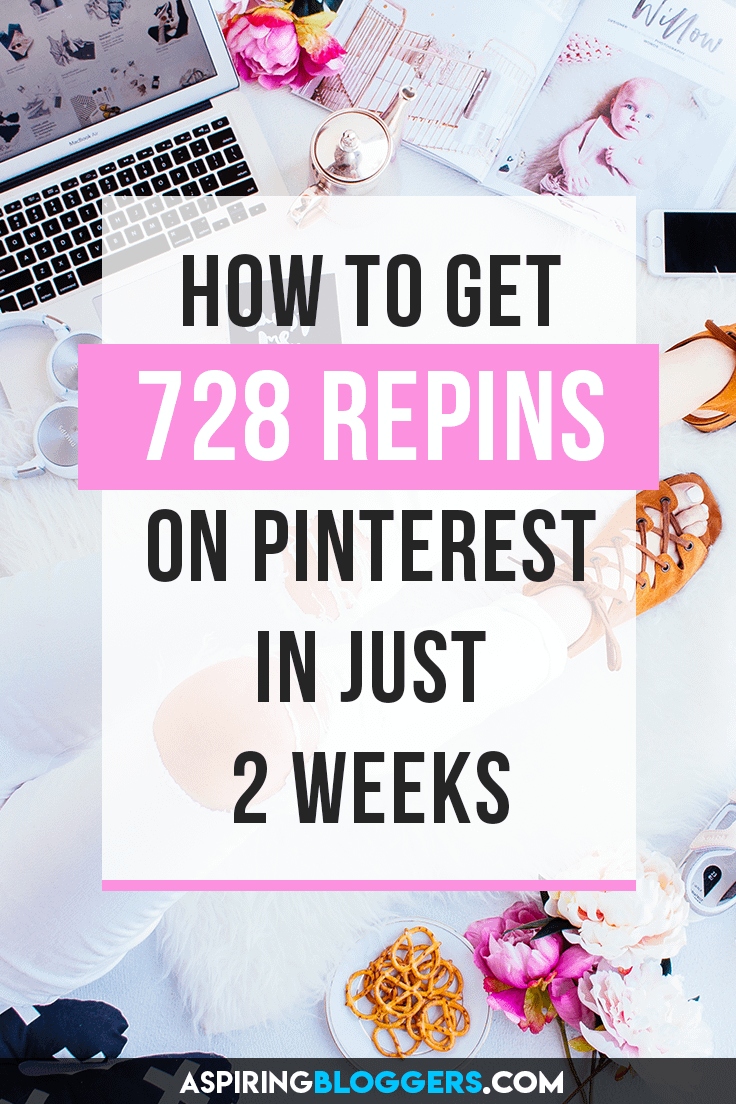 How to Get 728 Repins On Pinterest In Just 2 Weeks