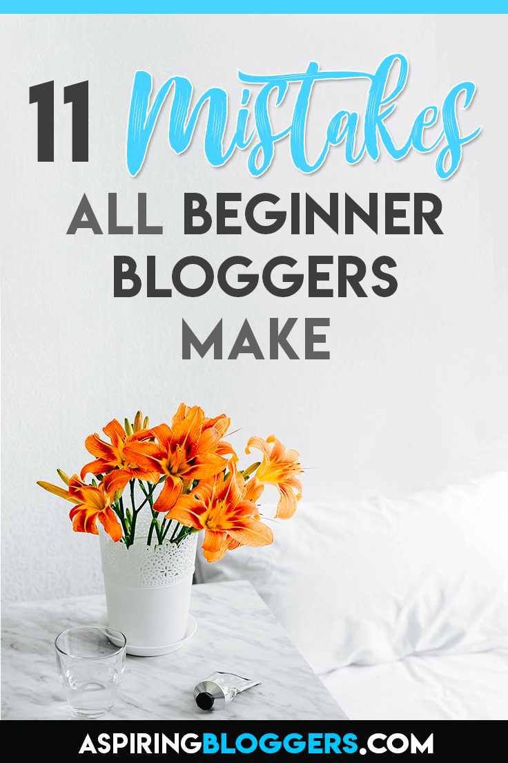 11 Mistakes Most Amateur Bloggers Make